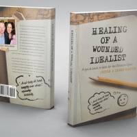 """Новая Книга """"Исцеление Раненого Идеалиста"""". Что Вы Думаете?"""